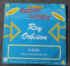 Roy Orbison, Lana / mean woman blues, SP - 45 tours import