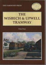 Wisbech and Upwell Tramway by Peter Paye (Paperback, 2009)