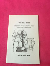 vintage 1988 male GAY INTEREST care GARY M. GRIFFIN MBA testicles THE BALL BOOK
