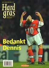 HARD GRAS NR. 47 - BEDANKT DENNIS (2006)