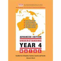 Understanding Year 4 Maths Advanced: Australian Curriculum Edition - EXPRESS