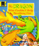 The Dragon Who Couldn't Help Breathing Fire