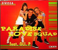 "PARADISE LOVE SQUAD FEAT. OLI P.  ""Eivissa""  5-Track-Maxi-CD 1998"