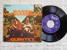 Basso Valdambrini Quintet ‎– Come Out Wherever You Are - 45 giri ORIGINALE 1959