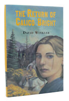 David Winkler THE RETURN OF CALICO BRIGHT  1st Edition 1st Printing