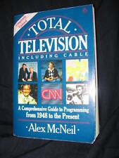 TOTAL TELEVISION INCLUDING CABLE GUIDE TO PROGRAMMING FROM 1948 BY MIKE MCNEIL