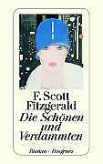 Die Schönen und Verdammten von F. Scott Fitzgerald (2007, Taschenbuch)