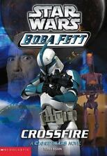 Crossfire (Star Wars: Boba Fett, Book 2) by Peter Bollinger, Terry Bisson, Good