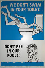 More details for poolmaster we don't swim in your toilet swimming pool sign