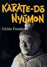 Karate-Do Nyumon: The Master Introductory Text by Funakoshi, Gichin