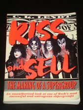 KISS AND SELL Making of a Supergroup by Ck Lendt & Watson-Guptill 1997 PAPERBACK