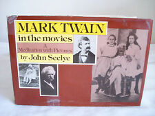 1977 MARK TWAIN IN THE MOVIES John Seelye Meditation in Pictures 1st Ed HC DJ