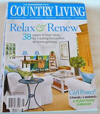 Country Living Magazine August 2006 The Weekending Issue, Relax U0026 Renew