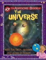 The Awesome Book of the Universe (World of Wonder) by Flowerpot Press in Used -