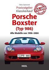 Porsche Boxster 986 Praxisratgeber Klassikerkauf Kaufberatung Handbuch Buch book