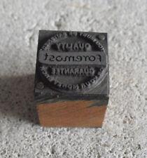 Vintage Foremost Quality Wood Metal Letterpress Print Block Stamp