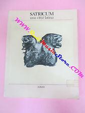 book libro SATRICUM Una citta' latina 1982 ALINARI con foto bianco nero (LG3)