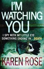 I'm Watching You, By Karen Rose,in Used but Acceptable condition