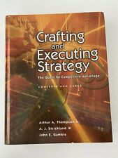 Crafting and Executing Strategy - The Quest for Competitive Advantage