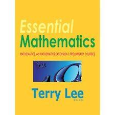 Essential Mathematics: Mathematics and Mathematics Extension 1 Preliminary Cours