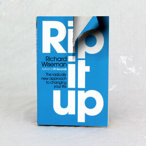 Rip It Up: The Radically New Approach to Changing Your Life by Richard Wiseman