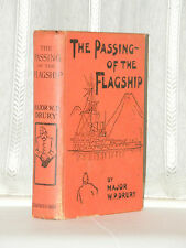 Major W P Drury - The Passing Of The Flagship 1903 Edition