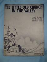 The Little Old Church In The Valley Sheet Music Vintage 1931 Gus Kahn Voice (O)