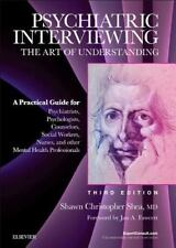 PSYCHIATRIC INTERVIEWING - SHEA, SHAWN CHRISTOPHER, M.D. - NEW HARDCOVER BOOK
