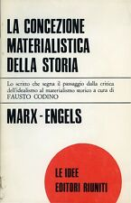"""Marx-Engels """" LA CONCEZIONE MATERIALISTICA DELLA STORIA """"  Roma 1973"""