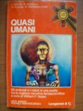 ASIMOV- QUASI UMANI POCKET FANTASCIENZA SERIE ARANCIO 490 LONGANESI (M14)