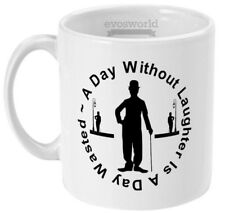 A Day Without Laughter Is A Day Wasted Mug - Charlie Chaplin Coffee Mug - Comedy