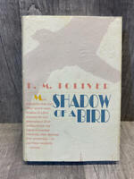 Toliver, D. M. SHADOW OF A BIRD Signed 1st 1st Edition 1st Printing