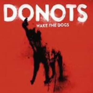 CD Donots - Wake The Dogs  ** Neu / OVP  **