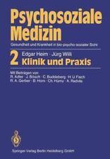Psychosoziale Medizin Gesundheit und Krankheit in Bio-Psycho-sozialer Sicht :...