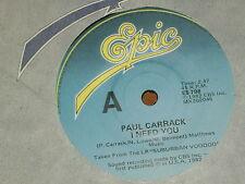 "PAUL CARRACK *RARE 7"" 45 ' I NEED YOU ' 1982 VGC+"