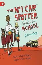 Very Good, The No. 1 Car Spotter Goes to School (Walker Racing Reads), Atinuke,