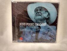 Rare Bill Monroe & His Blue Grass Boys Nine Pound Hammer NEW              cd6146