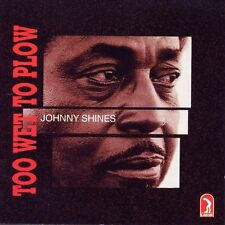 Johnny Shines - Too Wet to Plow [New CD]