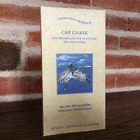 Cap Corse Promenade Sul Sentiero Delle Doganale Michel Davis Atti Sud 1998