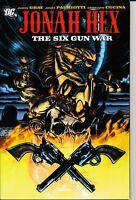 Jonah Hex: Six Gun War TPB [All Star Western] Gray Palmiotti DC Comics
