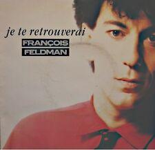 ++FRANÇOIS FELDMAN je te retrouverai/viens me chercher SP 1988 BIG BANG VG++