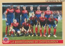 491 EQUIPE TEAM FRANCE LA BERRICHONNE CHÂTEAUROUX STICKER FOOTBALL 2015 PANINI ~