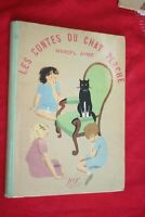 LES CONTES DE CHAT PERCHE MARCEL AYME EDITIONS GALLIMARD 1949  ILLUSTRATIONS