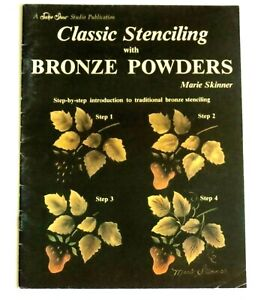 Classic Stenciling With Bronze Powders  Marie Skinner Decorative Craft Art Book