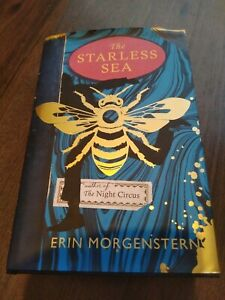 The Starless Sea by Erin Morgenstern (2019) Hardback