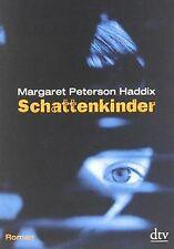 Schattenkinder: Roman von Haddix, Margaret Peterson   Buch   Zustand gut