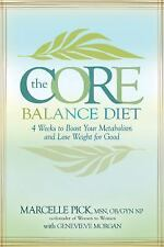 The Core Balance Diet: 4 Weeks to Boost