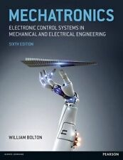 Mechatronics: Electronic Control Systems in Mechanical and Electrical Engineerin