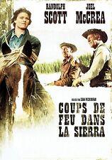 DVD - COUPS DE FEU DANS LA SIERRA - Randolph Scott