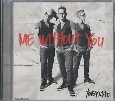 TOBYMAC - Me Without You - Christian Music CCM Pop Worship CD